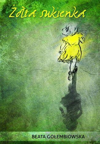 Okładka książki/ebooka Żółta sukienka