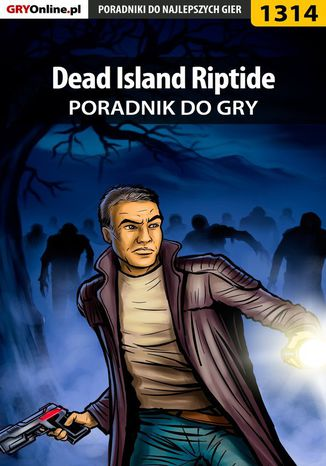 Okładka książki/ebooka Dead Island Riptide - poradnik do gry