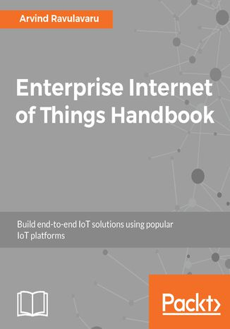 Okładka książki/ebooka Enterprise Internet of Things Handbook