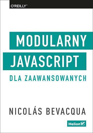 Okładka książki/ebooka Modularny JavaScript dla zaawansowanych