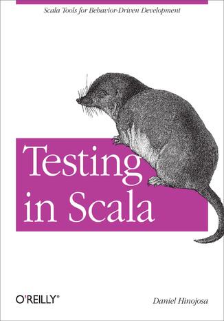 Okładka książki/ebooka Testing in Scala