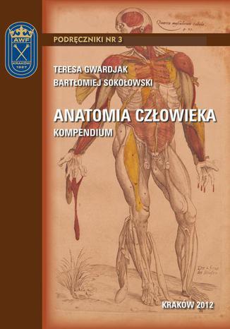 Okładka książki/ebooka Anatomia człowieka - kompendium
