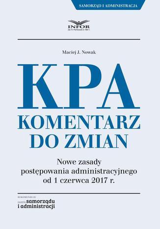 Okładka książki/ebooka KPA. Komentarz do zmian