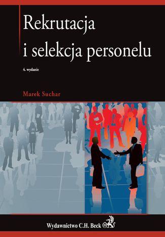 Okładka książki/ebooka Rekrutacja i selekcja personelu. Wydanie 4