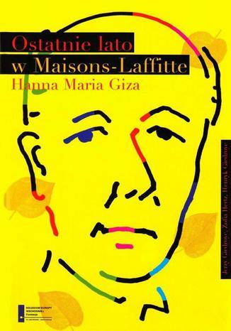 Okładka książki/ebooka Ostatnie lato w Maisons Laffitte
