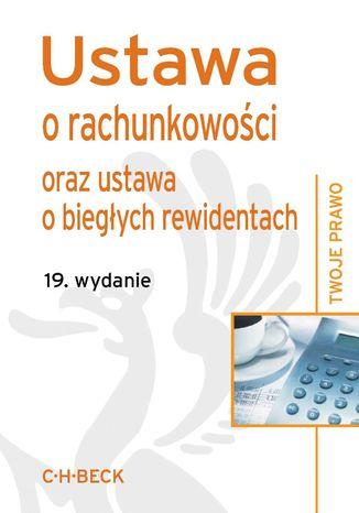 Okładka książki/ebooka Ustawa o rachunkowości oraz ustawa o biegłych rewidentach