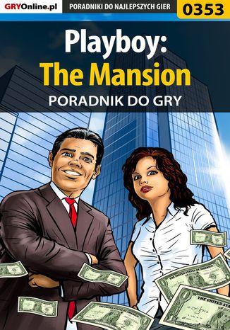 Okładka książki/ebooka Playboy: The Mansion - poradnik do gry