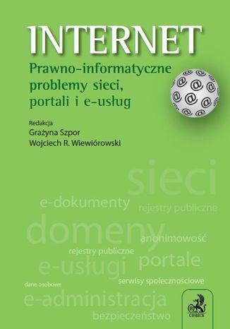 Okładka książki/ebooka Internet. Prawno-informatyczne problemy sieci, portali i e-usług
