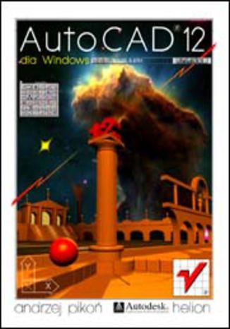 Okładka książki/ebooka AutoCAD 12 dla Windows