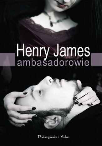 Okładka książki/ebooka Ambasadorowie