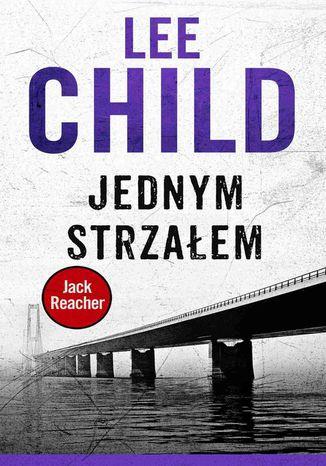 Okładka książki/ebooka Jack Reacher. Jednym strzałem