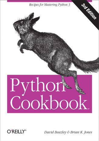 Okładka książki/ebooka Python Cookbook. Recipes for Mastering Python 3. 3rd Edition