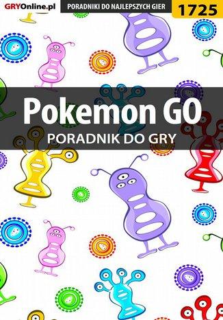Okładka książki/ebooka Pokemon GO - poradnik do gry
