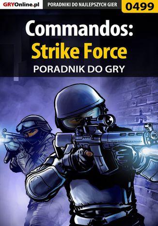 Okładka książki/ebooka Commandos: Strike Force - poradnik do gry