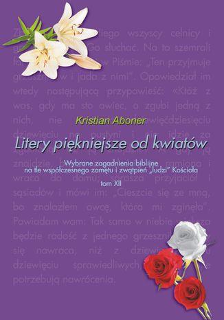 Okładka książki/ebooka Litery piękniejsze od kwiatów