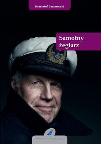Okładka książki/ebooka Samotny żeglarz
