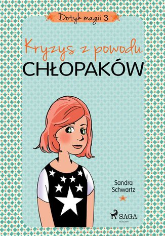 Okładka książki/ebooka Dotyk magii 3 - Kryzys z powodu chłopaków
