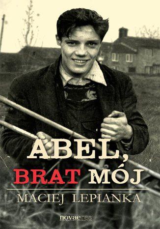 Okładka książki/ebooka Abel, brat mój