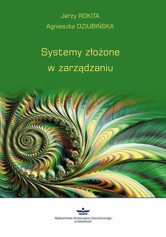 Okładka książki/ebooka Systemy złożone w zarządzaniu