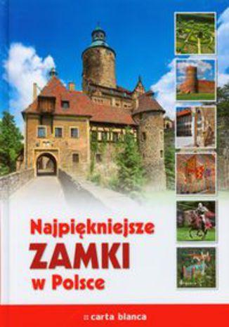 Okładka książki/ebooka Najpiękniejsze zamki w Polsce