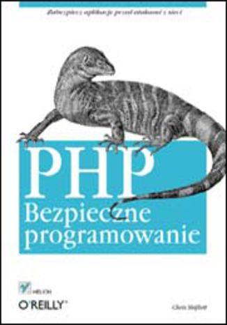 Okładka książki/ebooka PHP. Bezpieczne programowanie