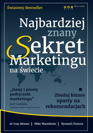 Okładka książki/ebooka Najbardziej znany Sekret Marketingu na świecie. Zbuduj biznes oparty na rekomendacjach (projekt b2b)