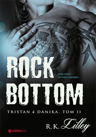 Okładka książki/ebooka Rock Bottom. Tristan i Danika. Tom II