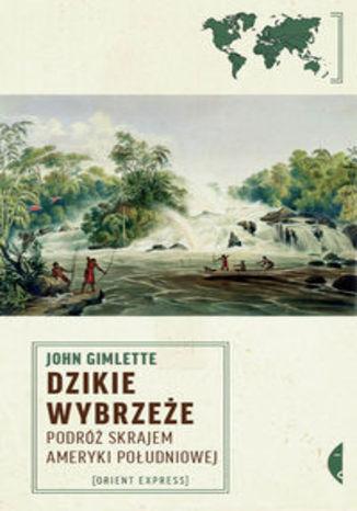Okładka książki Dzikie wybrzeże