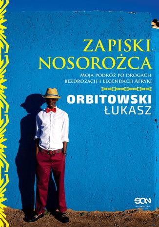 Okładka książki/ebooka Zapiski Nosorożca
