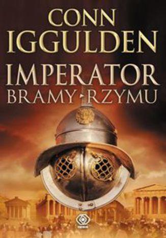 Okładka książki/ebooka Imperator Bramy Rzymu