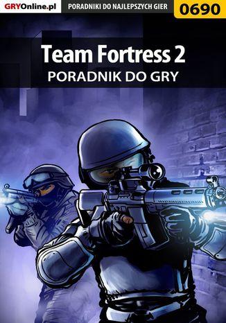 Okładka książki/ebooka Team Fortress 2 - poradnik do gry