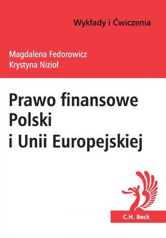 Okładka książki/ebooka Prawo finansowe Polski i Unii Europejskiej