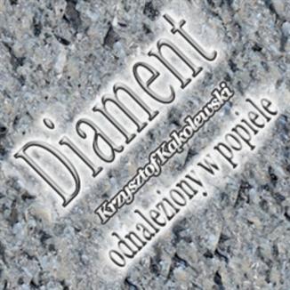 Okładka książki Diament odnaleziony w popiele
