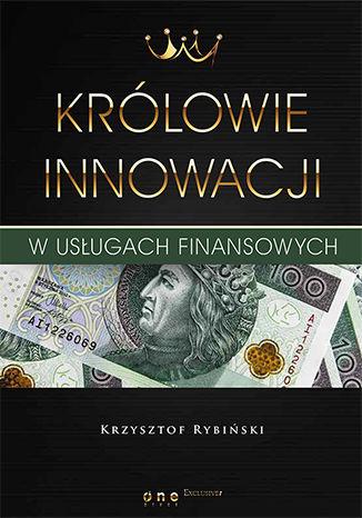 Okładka książki Królowie innowacji w usługach finansowych