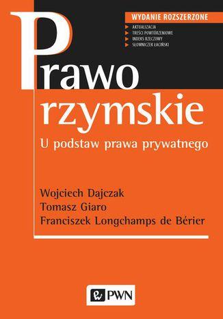Okładka książki/ebooka Prawo rzymskie. U podstaw prawa prywatnego