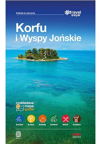 Okładka książki/ebooka Korfu i Wyspy Jońskie. #Travel&Style. Wydanie 1