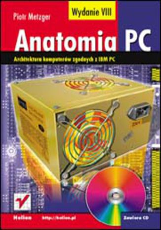 Okładka książki/ebooka Anatomia PC. Wydanie VIII