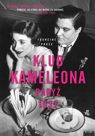 Okładka książki/ebooka Klub Kameleona, Paryż 1932