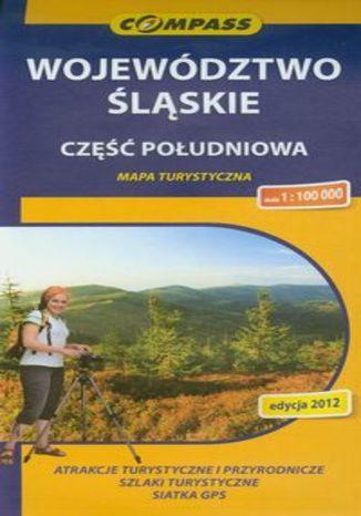 Okładka książki/ebooka Województwo Śląskie część południowa. Mapa turystyczna Compass 1:100 000