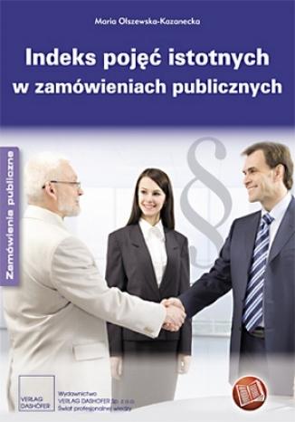 Okładka książki/ebooka Indeks pojęć istotnych w zamówieniach publicznych