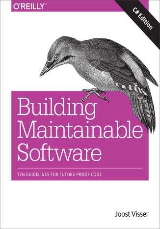 Okładka książki/ebooka Building Maintainable Software, C# Edition. Ten Guidelines for Future-Proof Code