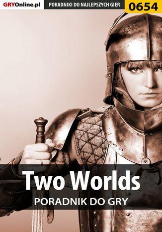 Okładka książki/ebooka Two Worlds - poradnik do gry
