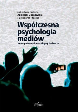 Okładka książki/ebooka Współczesna psychologia mediów