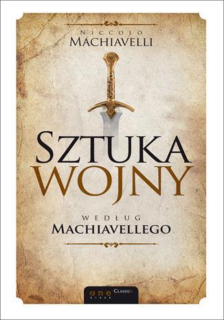 Okładka książki/ebooka Sztuka wojny według Machiavellego