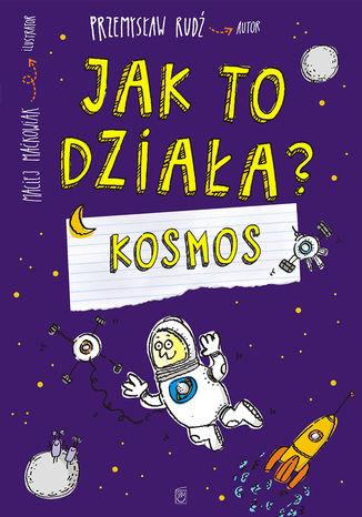 Okładka książki/ebooka Jak to działa? Kosmos