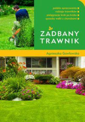 Okładka książki Zadbany trawnik
