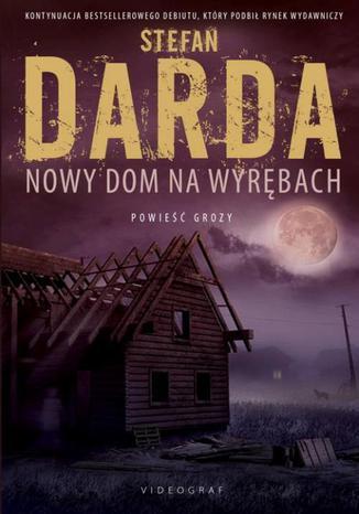 Okładka książki/ebooka Nowy dom na wyrębach