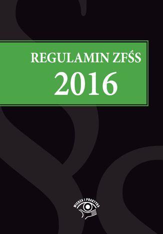 Okładka książki/ebooka Regulamin ZFŚS 2016