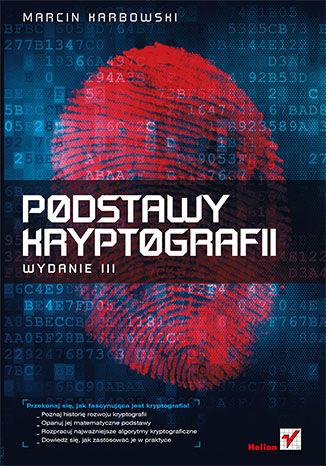 Okładka książki/ebooka Podstawy kryptografii. Wydanie III