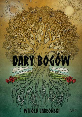 Okładka książki/ebooka Dary bogów